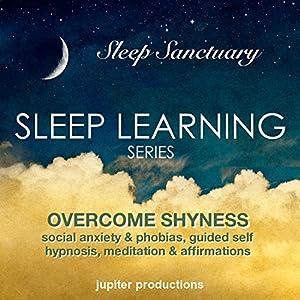 Overcome Shyness, Social Anxiety & Phobias Speech