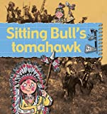 img - for Sitting Bull's Tomahawk (Stories of Great People) book / textbook / text book