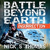 Insurrection: Battle Beyond Earth, Book 2 | Nick S. Thomas