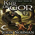 Kur of Gor: Gorean Saga, Book 28 Audiobook by John Norman Narrated by Ralph Lister