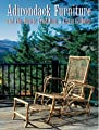 Adirondack Furniture and the Rustic Tradition by Harry N. Abrams