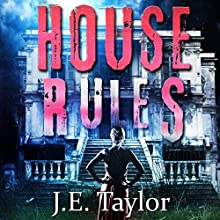 House Rules (       UNABRIDGED) by J.E. Taylor Narrated by Hollie Jackson