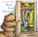 Bear Gets Dressed: A Guessing Game Story (Guessing-Game Story)