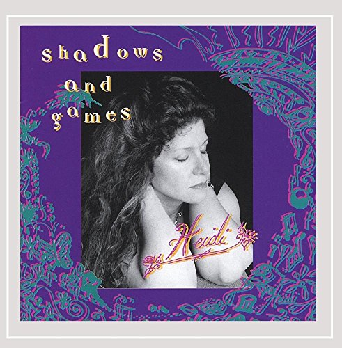 Heidi Canzanelli - Shadows and Games