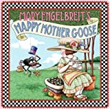 Mary Engelbreit's Happy Mother Goose (0060081260) by Engelbreit, Mary