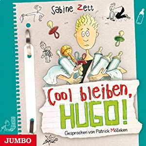 Cool bleiben, Hugo! (Hugo 6) Hörbuch
