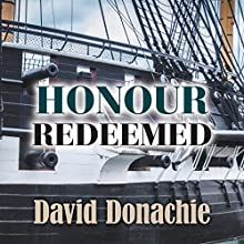 Honour Redeemed (       UNABRIDGED) by David Donachie Narrated by Gerry O'Brien
