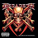 Killing Is My Business...And Business Is Good! [Explicit]