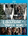 Language of a Broken Heart [Blu-Ray]<br>$659.00
