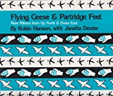Flying Geese and Partridge Feet: More Mittens from Up North and Down East (0892722142) by Hansen, Robin