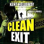 Clean Exit: An Ajax Clean Thriller, Book 1 | J. Kent Holloway