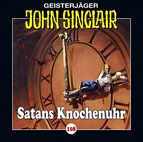 John Sinclair - Folge 108: Satans Knochenuhr