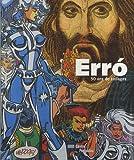 echange, troc Laurent Gervereau, Christian Briend - Erro : 50 ans de collages