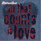 Status Quo All That Counts Is Love [Cd2]