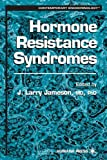 img - for Hormone Resistance Syndromes (Contemporary Endocrinology) book / textbook / text book