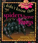 I Didn't Know: Spiders H Fangs