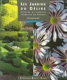 echange, troc D. Lenclud - Les jardins du délire