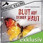 Blut auf deiner Haut (Nordic Killing) (       ungekürzt) von Marit Reiersgård Gesprochen von: Susanne von Medvey