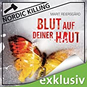 Blut auf deiner Haut (Nordic Killing) | Marit Reiersgård