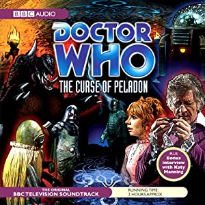 Doctor Who: The Curse of the Peladon | [BBC Audiobooks]