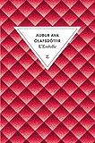 echange, troc Audur Ava Olafsdottir - L'Embellie