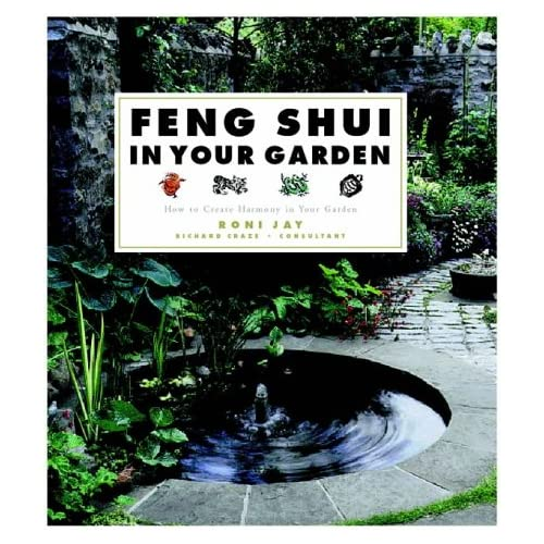 Feng Shui in Your Garden, Jay, Roni