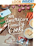 An American Family Cooks: From a Choc...