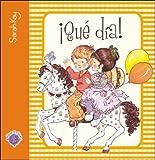 Que Dia! (Spanish Edition)