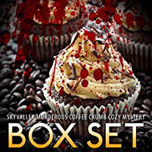 Skyvalley Murderous Coffee Crumb Cozy Mystery Box Set: Sky Valley Cozy, Book 1-4 (       UNABRIDGED) by William Jarvis Narrated by Tristan Wright