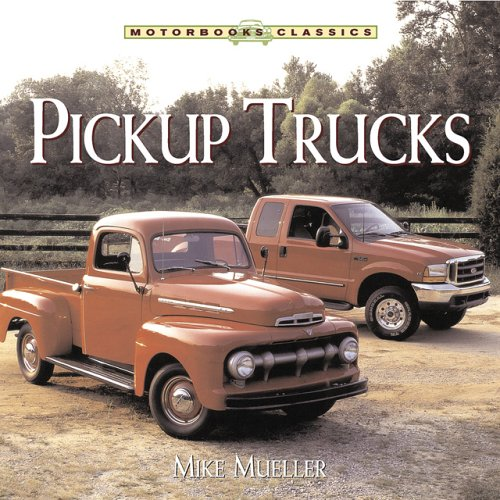 Pickup Trucks (Motorbooks Classics)