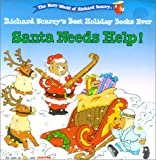 Santa Needs Help! (Richard Scarry's Best Holiday Books Ever) (0613316576) by Scarry, Richard