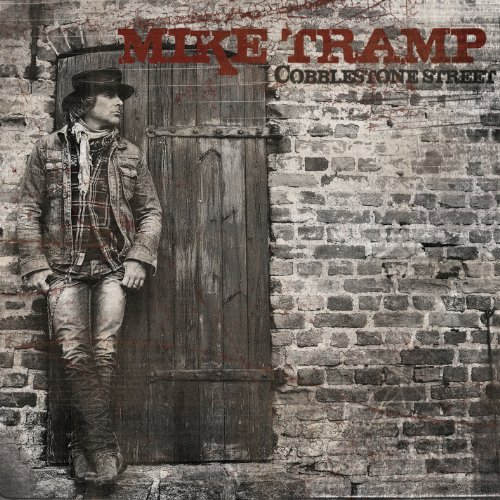 Mike Tramp - Cobblestone Street (ltd)