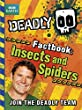 Deadly Factbook 2: Insects and Spiders (Steve Backshall's Deadly series)