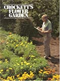 img - for Crockett's Flower Garden book / textbook / text book