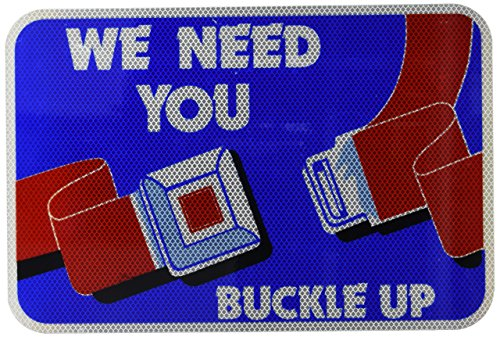 tapco-b-1-diamond-grade-cubed-rectangular-neighborhood-safety-sign-legend-we-need-you-buckle-up-with