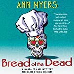 Bread of the Dead: A Santa Fe Cafe Mystery, Book 1 | Ann Myers