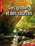 Des grottes  et des sources