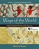 img - for Ways of the World: A Brief Global History with Sources, Volume 1 book / textbook / text book