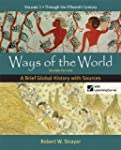 Ways of the World: A Brief Global His...