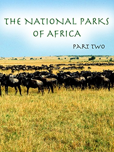The National Parks Of Africa - Part 2