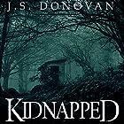 Kidnapped: Absent Ballad, Book 1 Hörbuch von J.S. Donovan Gesprochen von: Mikela Drew