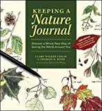 img - for Keeping a Nature Journal: Discover a Whole New Way of Seeing the World Around You book / textbook / text book