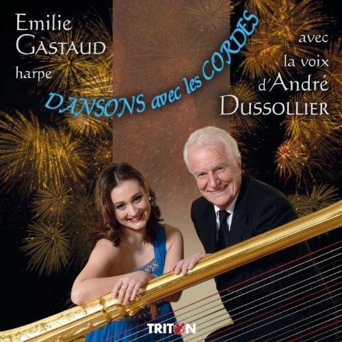 emilie-gastaud-harpe-andre-dussollier-voix-dansons-avec-les-cordes