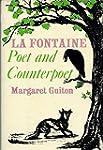 La Fontaine: poet and counterpoet