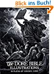 The Dore Bible Illustrations (Dover F...