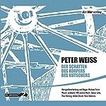 Der Schatten des Körpers des Kutschers | Peter Weiss