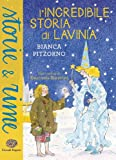 img - for L'incredibile storia di Lavinia book / textbook / text book