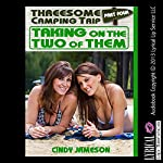 Taking on the Two of Them: A First Threesome Erotica Story, Part 4 | Cindy Jameson