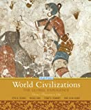 World Civilizations: The Global Experience,  Volume 1 (6th Edition) (0205659586) by Stearns, Peter N.