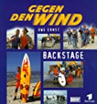 Gegen den Wind, Backstage